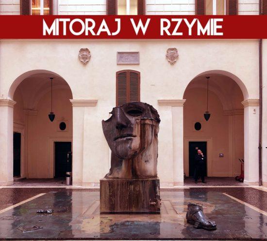 Mitoraj w Rzymie